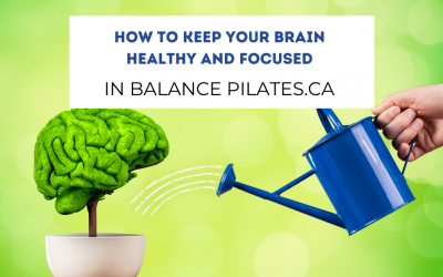 How To Keep Your Brain Healthy and Focused